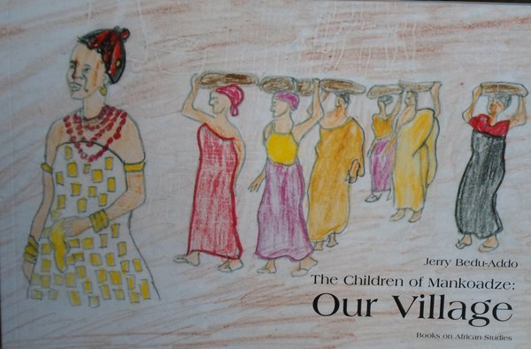 The Children of Mankoadze : Our Village