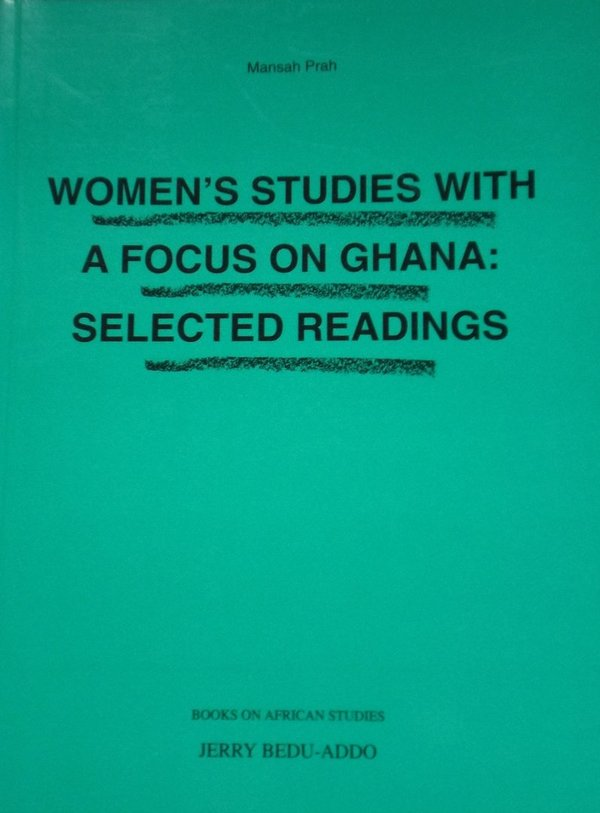 Women's Studies With A Focus On Ghana: Selected Readings