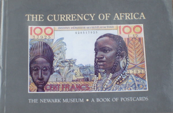 The Currency Of Africa - A Book Of Postcards