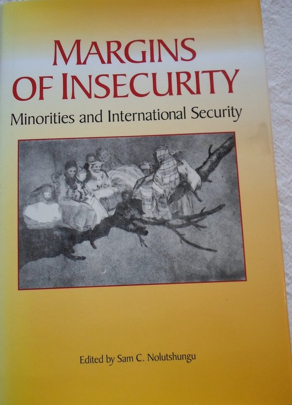 Margins of Insecurity - Minorities and International Security